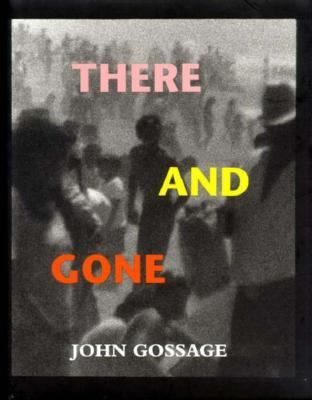 There and Gone: One Hundred and Twenty-Four Photographs