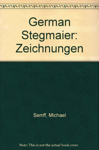 German Stegmaier: Zeichnungen (German Edition)