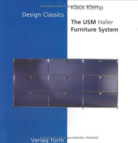 The Usm Haller Furniture System (The Design Classics Series)