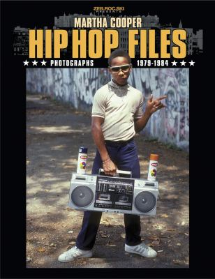 Hip Hop Files Photographs 1979-1984