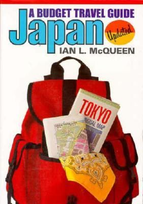 Japan: A Budget Travel Guide Updated - Ian L. McQueen - Paperback - REVISED