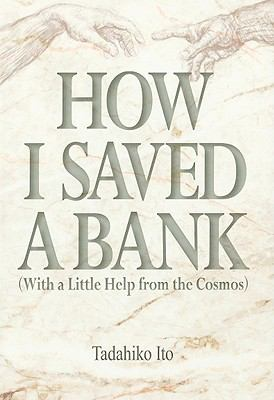 How I Saved a Bank (With a Little Help from the Cosmos)