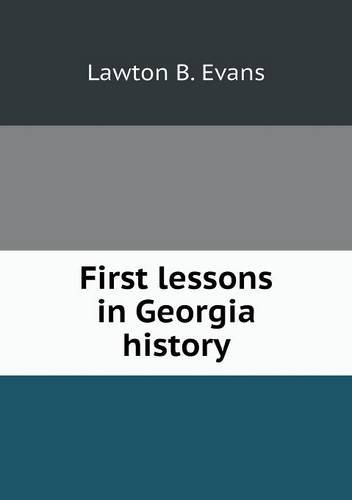 First lessons in Georgia history