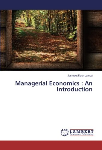 Managerial Economics : An Introduction