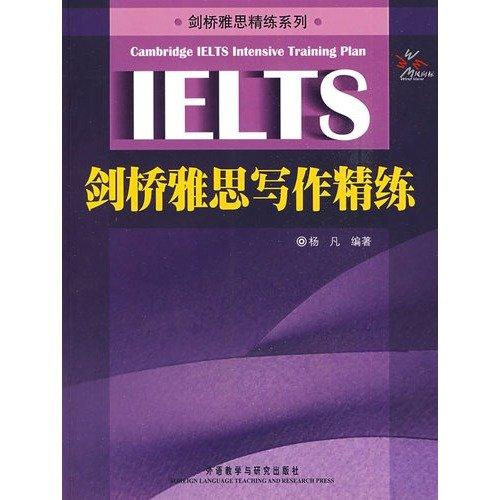 Cambridge IELTS scouring Series: Cambridge IELTS Writing refined