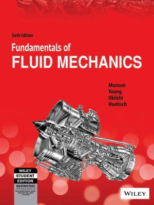 Fundamentals of Fluid Mechanics Sixth Edition SI Version (India Edition)