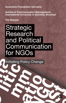 Strategic Research and Political Communication for NGOs: Initiating Policy Change