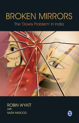 Broken Mirrors: The 'Dowry Problem' in India