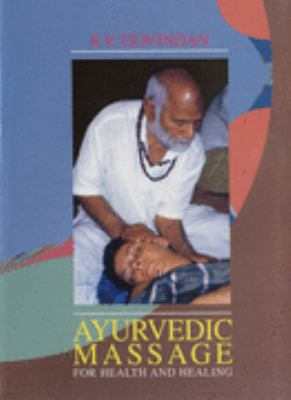 Ayurvedic Massage For Health and Healing Ayurvedic and Spiritual Energy Approach