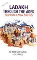 Ladakh Through the Ages: Towards a New Identity