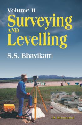 Surveying and Levelling Volume II