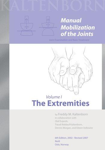 Out Of Print - Manual Mobilization of the Joints: Vol I The Extremities