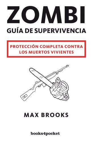 Zombi: Guia de supervivencia / The Zombie Survival Guide (Spanish Edition)