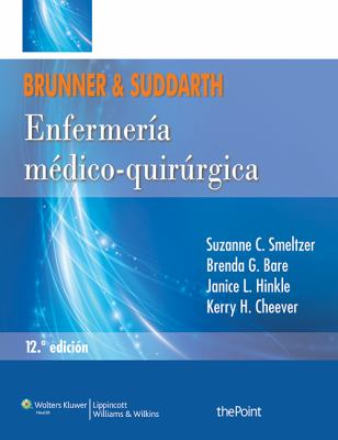 Brunner and Suddarth. Enfermeria Medico-Quirurgica