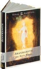 Aranmanoth (Espasa narrativa) (Spanish Edition)