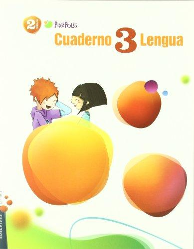 Cuaderno de lengua 3 / Workbook 3 Spanish Language: 2 Primaria / Second Grade of Elementary (Pixepolis) (Spanish Edition)