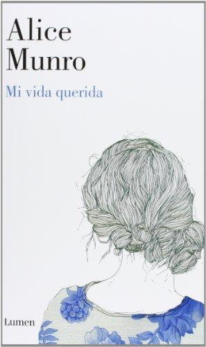 Mi vida querida / Dear Life (Spanish Edition)