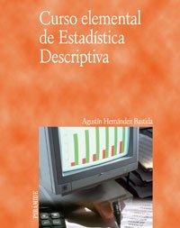 Curso elemental de estadistica descriptiva/ Elementary Course of Descriptive Statistics (Spanish Edition)
