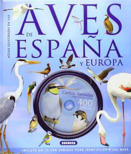 Aves de espaa y europa / Birds of Spain and Europe (Spanish Edition)