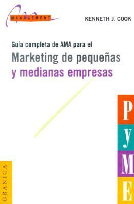 Guia Completa De Ama Para El Marketing De Pequenas Y Medianas Empresas