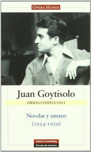 Novelas y ensayo (1954-1959) / Novels and Essays (1954-1959) (Obras Completas / Complete Works) (Spanish Edition)