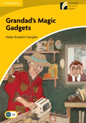 Grandad's Magic Gadgets Level 2 Elementary/Lower-intermediate American English
