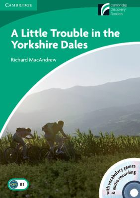 A Little Trouble in the Yorkshire Dales Level 3 Lower-intermediate Book with CD-ROM and Audio CDs (2)