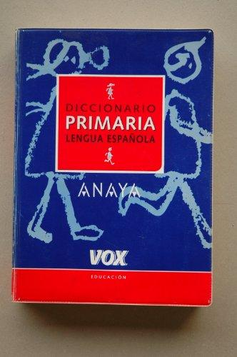 Diccionario de primaria de la lengua espanola / Elementary Dictionary of the Spanish Language (Spanish Edition)
