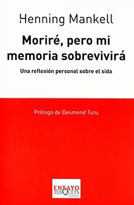 Morir, pero mi memoria sobrevivir (I Die, but My Memory Lives on: The World AIDS Crisis and the Memory Book Project)