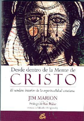 Desde Dentro De La Mente De Cristo/ Putting on the Mind of Christ