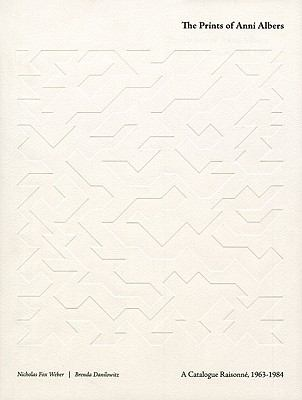 The Prints of Anni Albers: Catalogue Raisonne