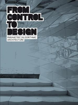 From Control to Design: Parametric / Algorithmic Architecture