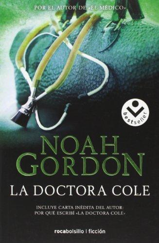 Doctora Cole, La (Rocabolsillo Ficcion) (Spanish Edition)