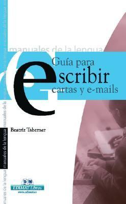 Guia Para Escribir Cartas E E-mails / Guide to Write Letters and E-mails