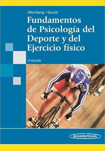 Fundamentos De Psicologia Del Deporte Y Del Ejercicio Fisico / Fundamentals of Sport Psychology and Physical Exercise