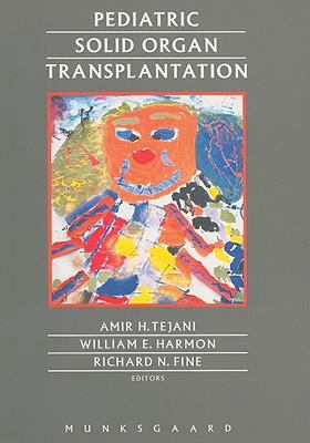 Pediatric Solid Organ Transplantation - Amir H. Tejani - Hardcover