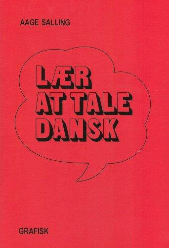 Laer at Tale Dansk: Learn to Speak Danish