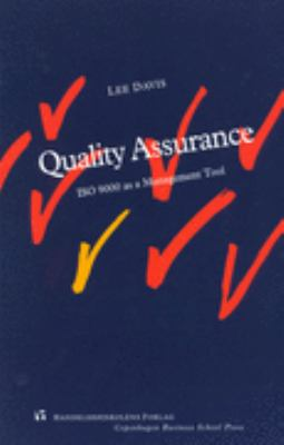 Quality Assurance : ISO 9000 As a Management Tool
