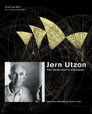 J0rn Utzon: The Architect's Universe