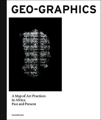 Geo-Graphics: A Map of Art Practices, Past and Present