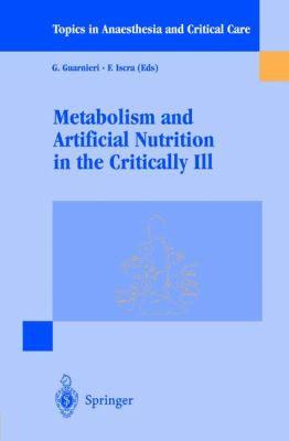 Metabolism and Artificial Nutrition in the Critically III