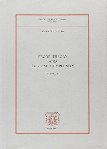 Proof Theory and Logical Complexity (Studies in Proof Theory, Vol 1)
