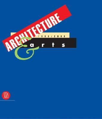 Architecture & Arts A Century Of Creative Projects In Building, Design, Cinema, Painting,photography, And Sculpture