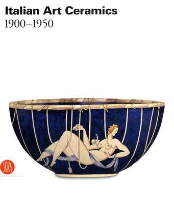 Italian And European Ceramic Art 1900-1950