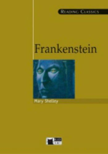Frankenstein (Reading Classics) (French Edition)
