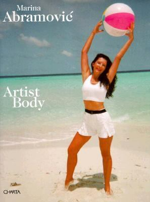 Artist Body Performances 1969-1998