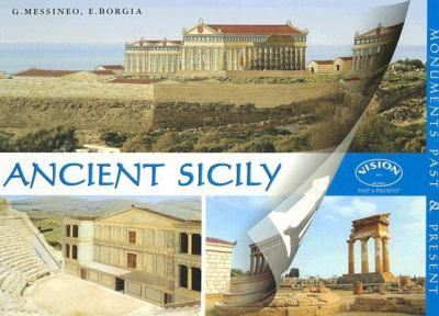 Ancient Sicily Monuments Past & Present