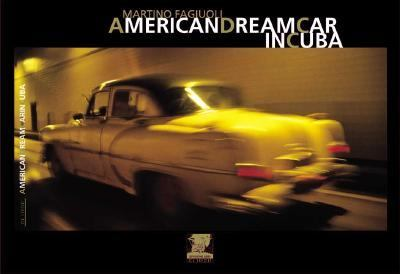 American Dream Car in Cuba Vintage Cars on the Road