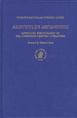 Aristotle's Metaphysics: Annotated Bibliography of the Twentieth-Century Literature (Brill's Annotated Bibliographies, V. 1)