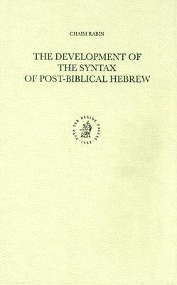 Development of the Syntax of Post-Biblical Hebrew